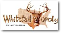 Board Game: Whitetailopoly