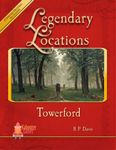 RPG Item: Legendary Locations: Towerford
