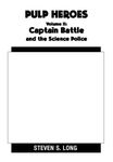 RPG Item: Pulp Heroes - Volume II: Captain Battle and the Science Police