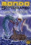 Issue: Mondo Sotterraneo (Issue 1 - Nov 2013)