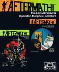 RPG Item: Aftermath! The Lost Adventures: Operation Morpheus and Karo