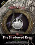 RPG Item: The Bone-Hilt Sword Campaign Book 3: The Shadowed Keep
