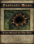 RPG Item: Fantastic Maps: Lone Island in the Sky
