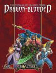 RPG Item: The Manual of Exalted Power: Dragon-Blooded