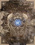 RPG Item: The Grand Grimoire of Cthulhu Mythos Magic