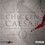 Board Game: Chicken Caesar