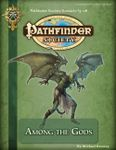 RPG Item: Pathfinder Society Scenario 3-08: Among the Gods