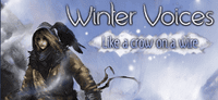 Video Game: Winter Voices: Like a Crow on a Wire