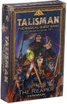 Board Game: Talisman (Revised 4th Edition): The Reaper Expansion