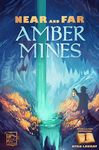 Board Game: Near and Far: Amber Mines