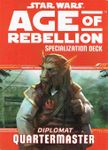 RPG Item: Age of Rebellion Specialization Deck: Diplomat Quartermaster