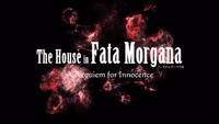 Video Game: The House in Fata Morgana: A Requiem for Innocence
