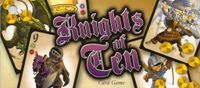 Board Game: Knights of Ten