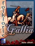 RPG Item: Gallia, Land of Chivalry and Intrigue