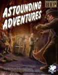 RPG Item: Astounding Adventures