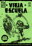 Issue: Vieja Escuela (Issue 3 - May 2017)