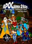 RPG Item: APOCalypse 2500 Main Rule Book