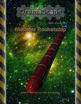 RPG Item: DramaScape SciFi Volume 01: Modular Rocketship