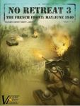 Board Game: No Retreat 3: The French Front, May/June 1940