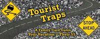 Board Game: Tourist Traps