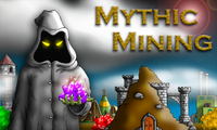 Video Game: Mythic Mining