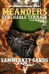 RPG Item: Meanders Synchable Terrain: Sammerket Sands 5