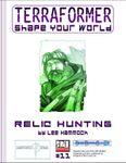 RPG Item: Terraformer #11: Relic Hunting