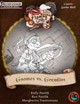 RPG Item: Letters from the Flaming Crab: Gnomes vs. Gremlins