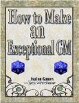 RPG Item: How to Make an Exceptional GM
