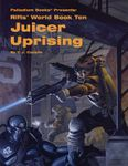RPG Item: World Book 10: Juicer Uprising