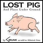 Video Game: Lost Pig