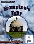 RPG Item: Frampton's Folly
