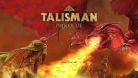 Video Game: Talisman Prologue