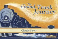 Board Game: The Grand Trunk Journey