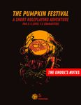 RPG Item: The Ghoul's Notes Issue 4: The Pumpkin Festival