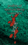 RPG Item: Paths of Storytelling: Vampire