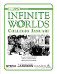 RPG Item: GURPS Infinite Worlds: Collegio Januari