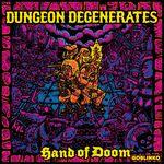 Board Game: Dungeon Degenerates: Hand of Doom