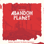 Board Game: Abandon Planet