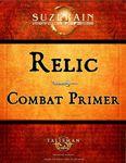 RPG Item: Relic Combat Primer