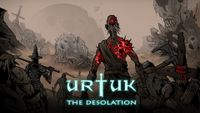 Video Game: Urtuk: The Desolation