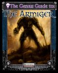RPG Item: The Genius Guide to: The Armiger