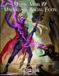 RPG Item: Mythic Minis 077: Underdark Racial Feats