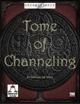 RPG Item: Tome of Channeling