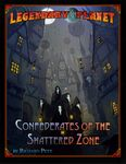 RPG Item: Legendary Planet 4: Confederates of the Shattered Zone (Pathfinder)