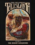 RPG Item: The Cyclopedia Talislanta: The Desert Kingdoms (Volume VI)