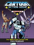 RPG Item: Cartoon Action Hour: Season 3