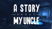 Video Game: A Story About My Uncle