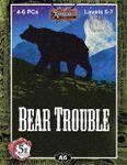 RPG Item: A06: Bear Trouble (5E)