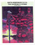 RPG Item: The Banwok Hunters